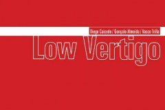 "Low Vertigo (Diego Caicedo,Goncalo Almeida) (Multikulti-Spontaneous Music Tribune)<br/><a href=""https://multikultiproject.bandcamp.com/album/low-vertigo-2"" rel=""noopener noreferrer"" target=""_blank"">Listen and buy it</a>"