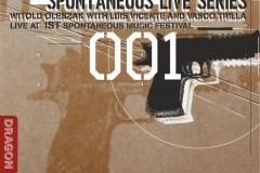 "Witold Oleszak-Luis Vicente-Vasco Trilla -Live at Spontaneous Music Festival ( Spontaneous Music Festival-Live Series)<br/><a href=""https://vascotrilla.bandcamp.com/album/live-at-1st-spontaneous-music-festival"" rel=""noopener noreferrer"" target=""_blank"">Listen and buy it</a>"