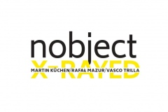 "Nobject(Mazur-Kuchen-Trilla) X-Rayed (Fundacja Sluchaj) 2cd<br/><a href=""https://sluchaj.bandcamp.com/album/x-rayed-2cd"" rel=""noopener noreferrer"" target=""_blank"">Listen and buy it</a>"