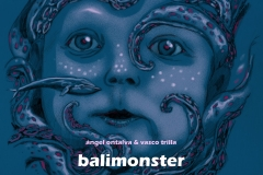 "Balimonster-Balimonster ( octoberxart)<br/><a href=""https://octoberxart.bandcamp.com/album/balimonster-aceite-de-perro-official-cd-r-digipack"" rel=""noopener noreferrer"" target=""_blank"">Listen and buy it</a>"